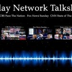 Sunday Network Talkshows 9/3/2017 NBC Meet The Press, CBS Face The NAtion, ABC This Week