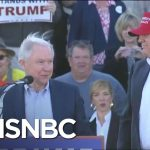 Is Everything Fine Now With Sessions And President Donald Trump? | Morning Joe | MSNBC